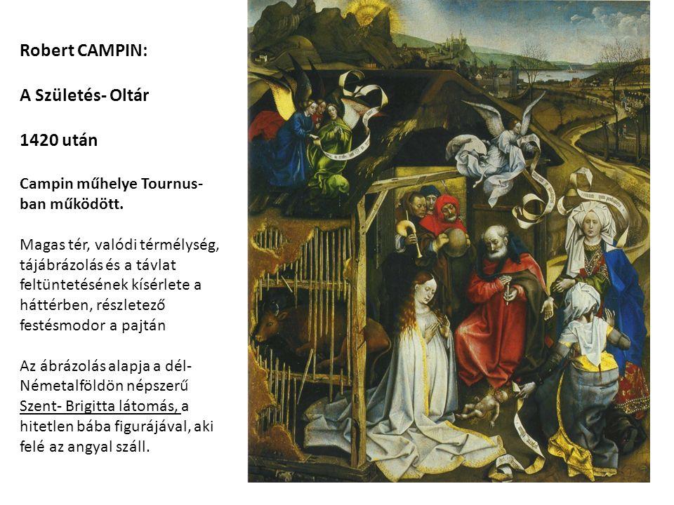 Campin: A Születés- oltártábla jobb fölső sarkának tájképi háttere.
