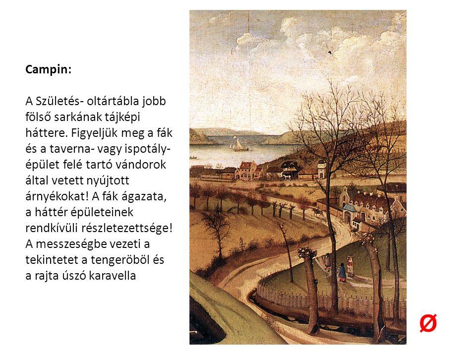 Jan van Eyck: A torinói- milánói hóráskönyv Keresztelő Szent János születése Ø