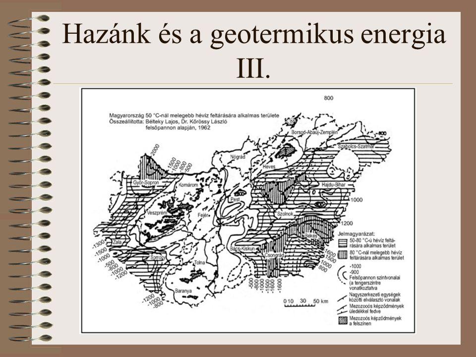 Hazánk és a geotermikus energia III.