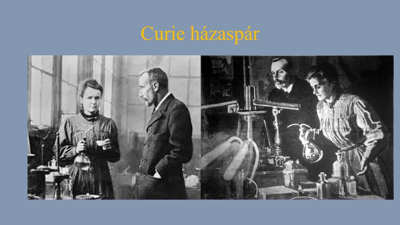 Marie Curie Született 1867.november 7-én Varsóban Elhunyt 1934.