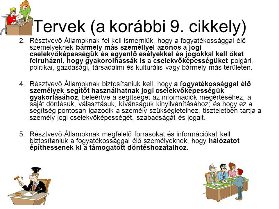 Tervek (a korábbi 9. cikkely) 2.
