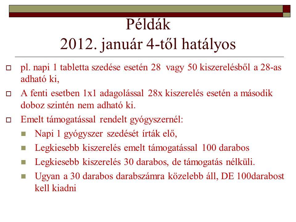 Példák 2012. január 4-től hatályos  pl.