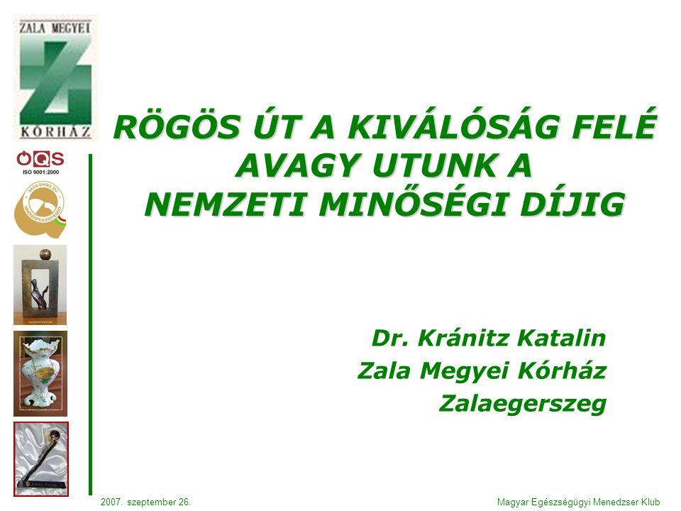 Magyar Egészségügyi Menedzser Klub2007. szeptember 26.
