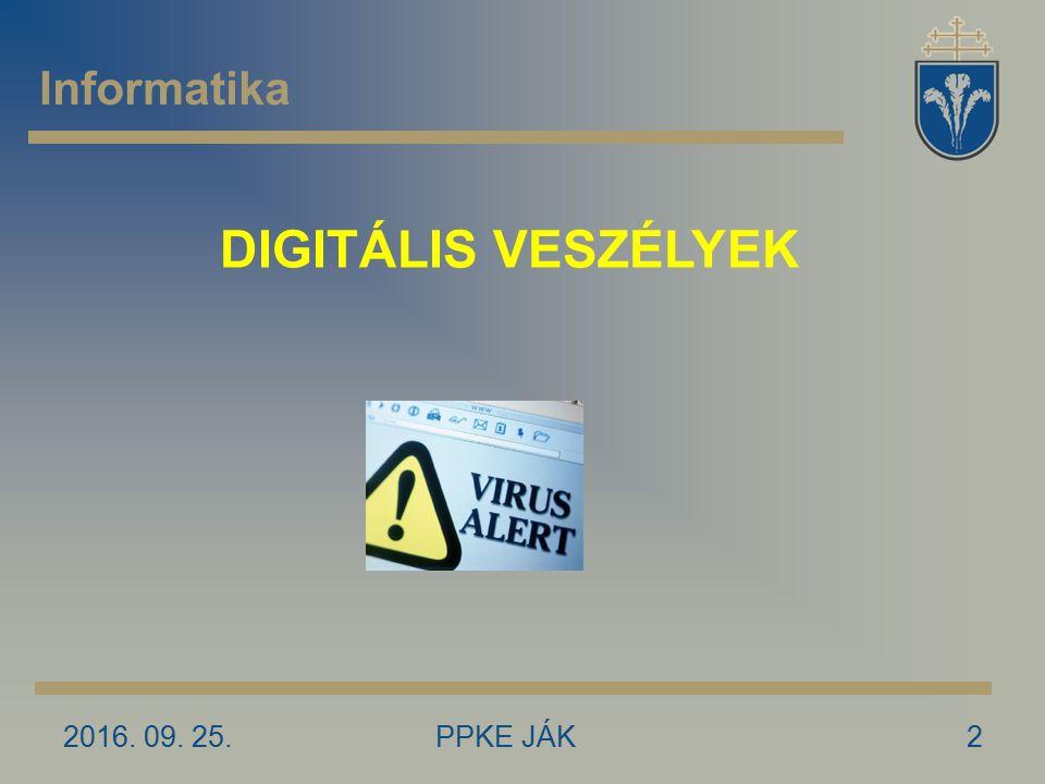 2016. 09. 25.PPKE JÁK33 Informatika www.worldometers.info INTERNET – általános statisztika