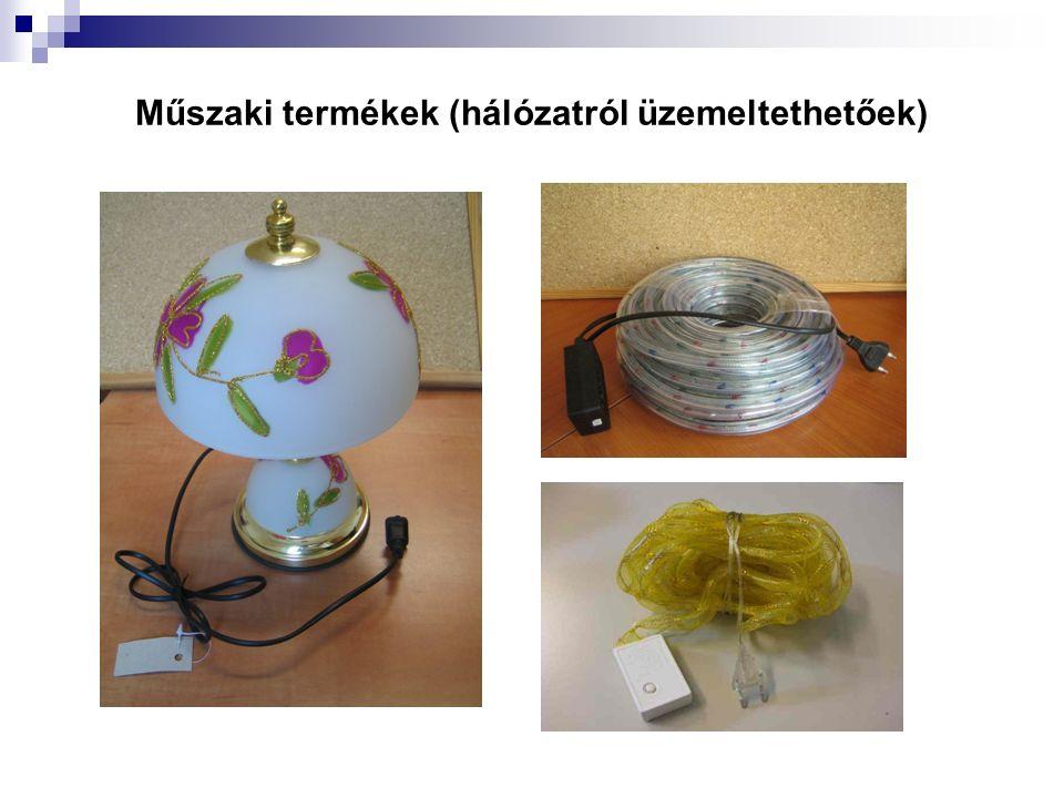 Műszaki termékek (hálózatról üzemeltethetőek)