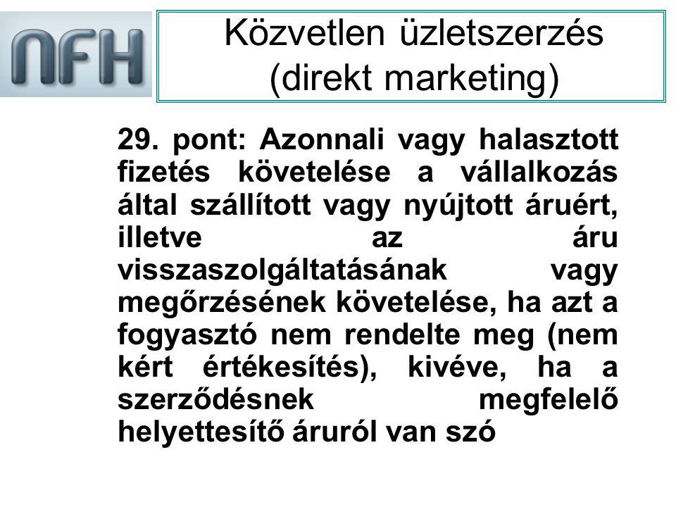 Közvetlen üzletszerzés (direkt marketing) 29.