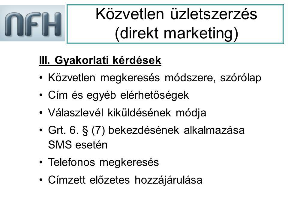 Közvetlen üzletszerzés (direkt marketing) III.
