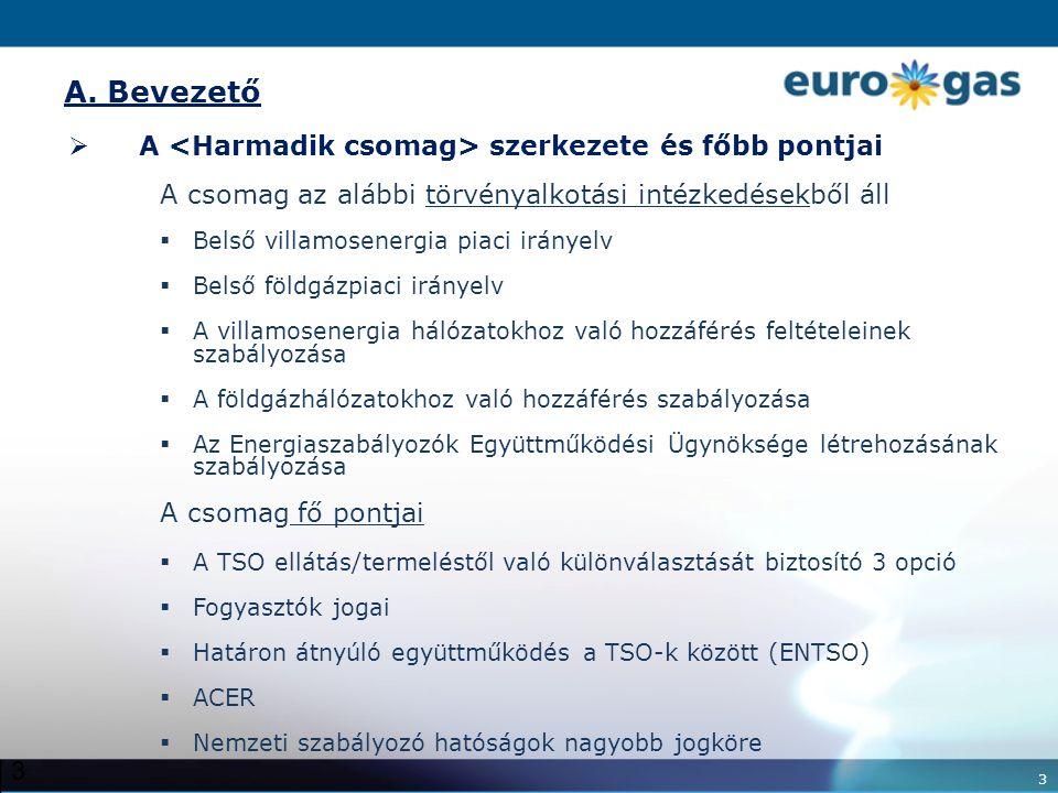 4 4 A.Bevezető  Intézményi eljárás (együttdöntési eljárás)  A Bizottság eredeti javaslata 2007.