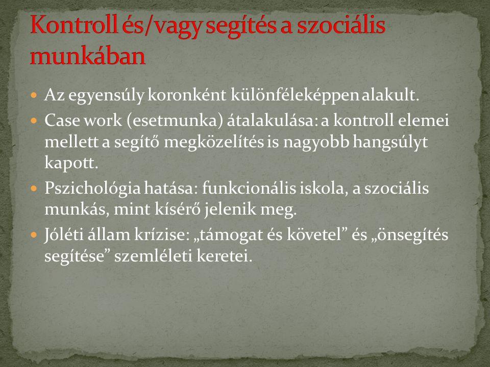 Szociális munkásként gyakran szembesülünk értékdilemmákkal Beavatkozás dilemmája Értékelés dilemmája Kontroll vagy autonómia Értékkülönbség Elkötelezettség lojalitás Szabadság, biztonság