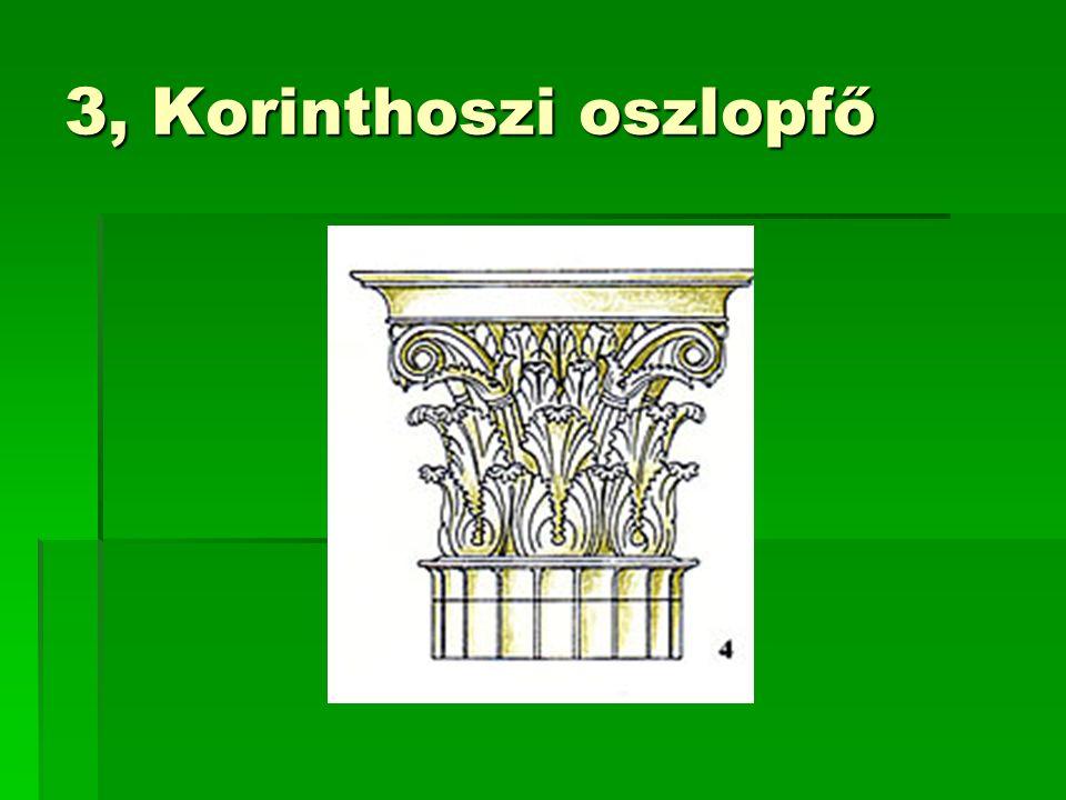 3, Korinthoszi oszlopfő
