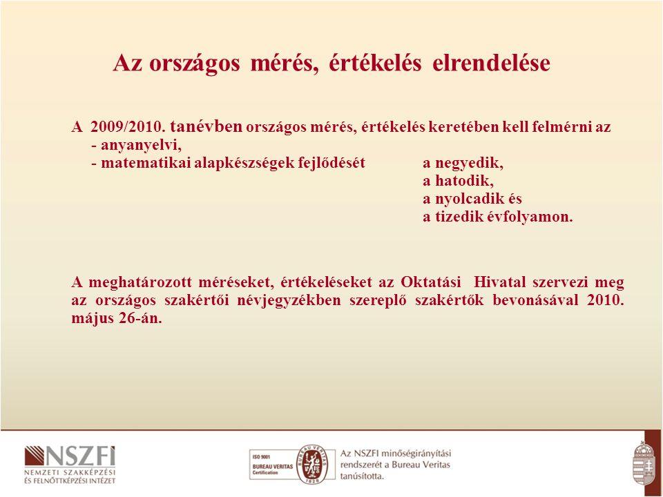 Az országos mérés, értékelés elrendelése A 2009/2010.