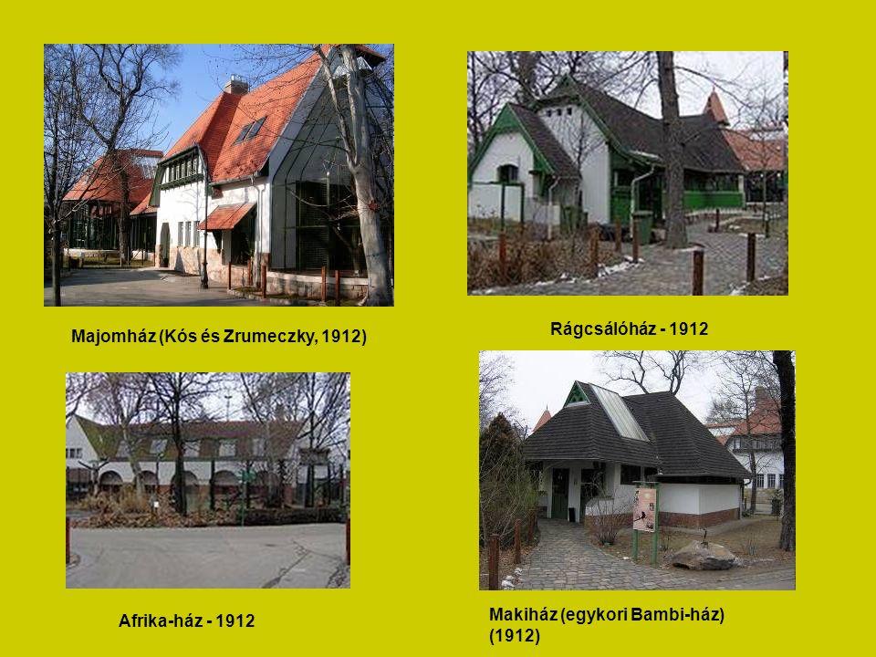 Majomház (Kós és Zrumeczky, 1912) Rágcsálóház - 1912 Afrika-ház - 1912 Makiház (egykori Bambi-ház) (1912)