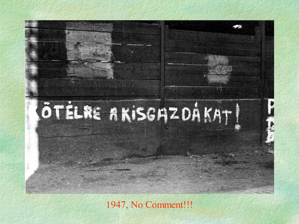 1947, No Comment!!!