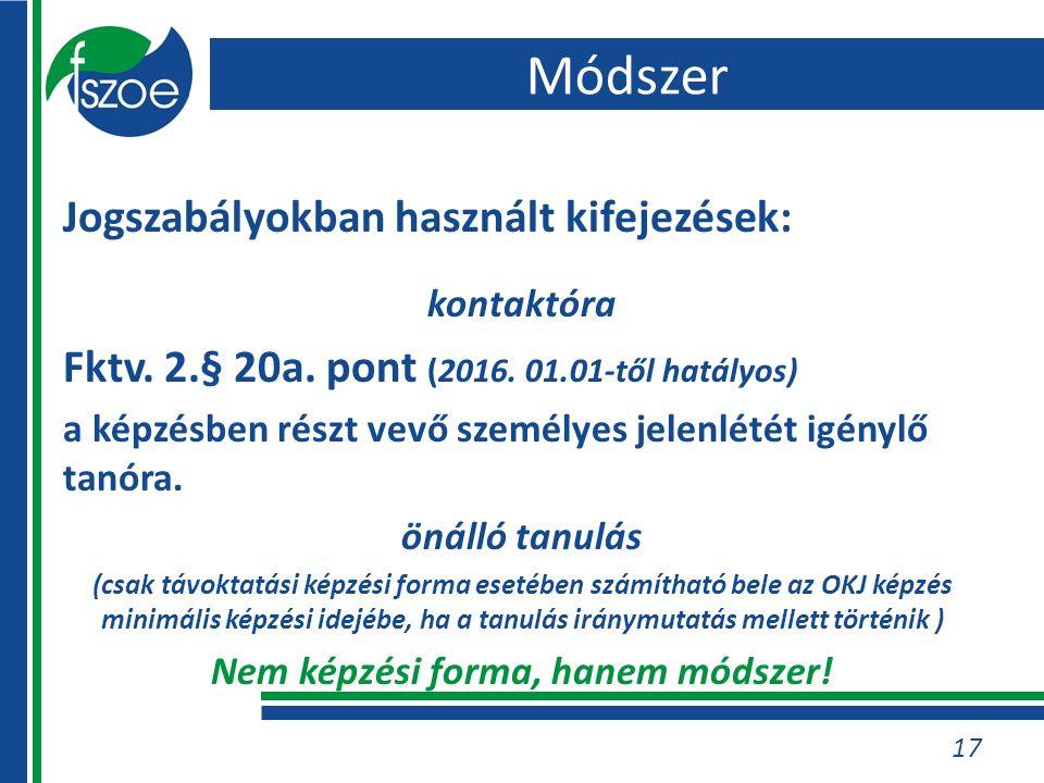 Jogszabályokban használt kifejezések: kontaktóra Fktv.