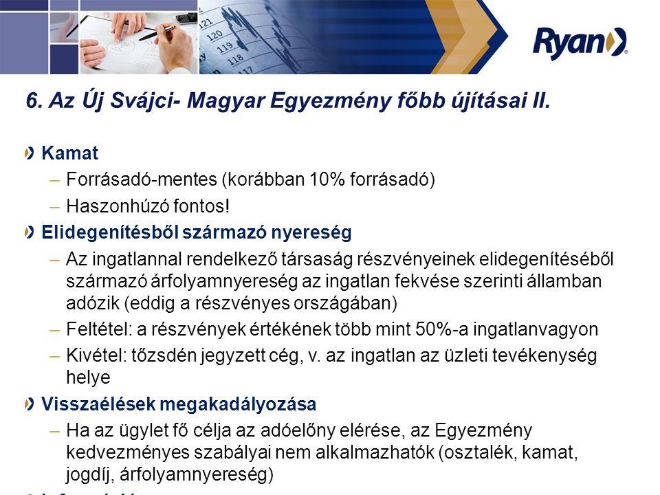 6.Az Új Svájci- Magyar Egyezmény főbb újításai II.