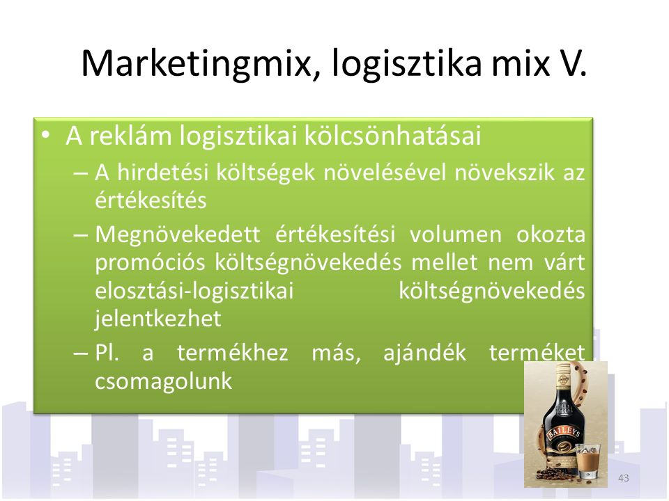 Marketingmix, logisztika mix V.