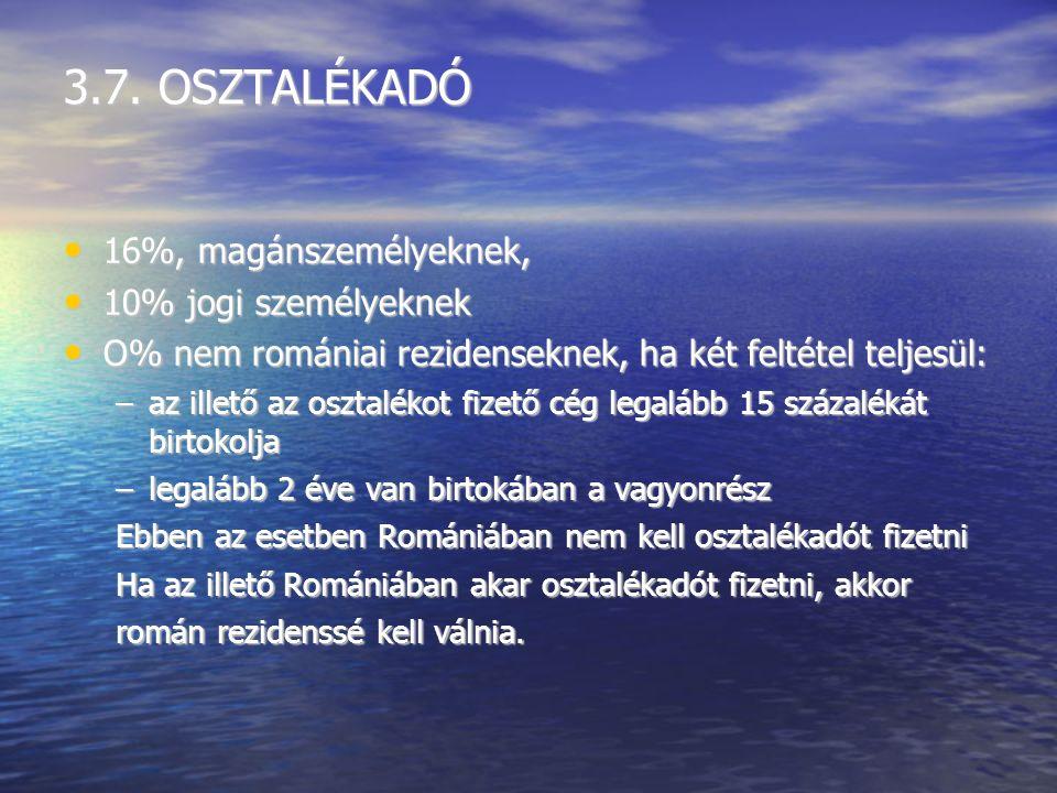 3.6. BEFEKTETÉSI ADÓ (venituri din investitii) Az Adótrövénykönyv 66.
