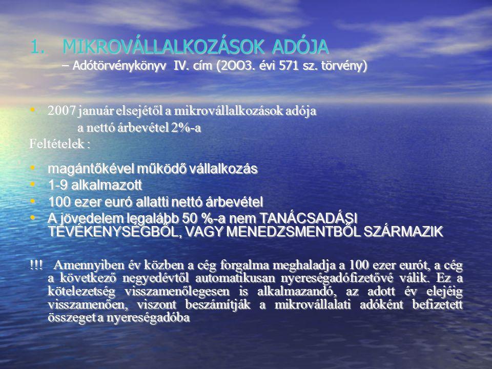 ADÓZÁSI VÁLTOZÁSOK 2007