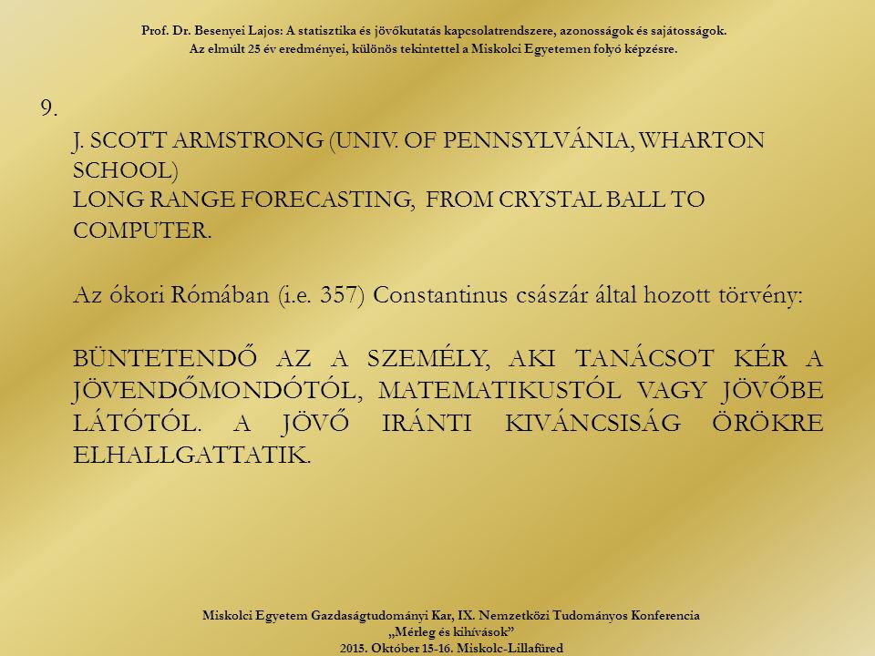 9. J. SCOTT ARMSTRONG (UNIV.