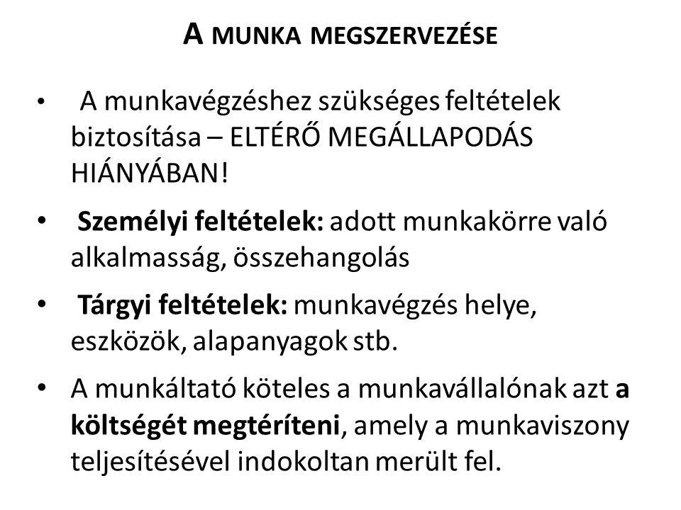 A MUNKAVÁLLALÓ KÖTELEZETTSÉGEI M T.52.