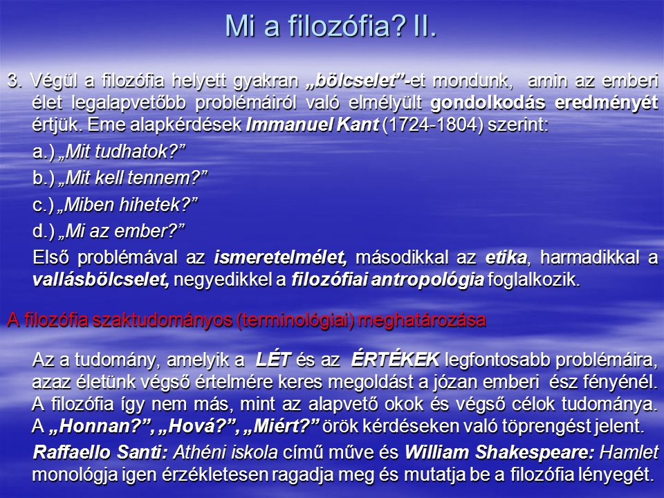 Mi a filozófia.III.
