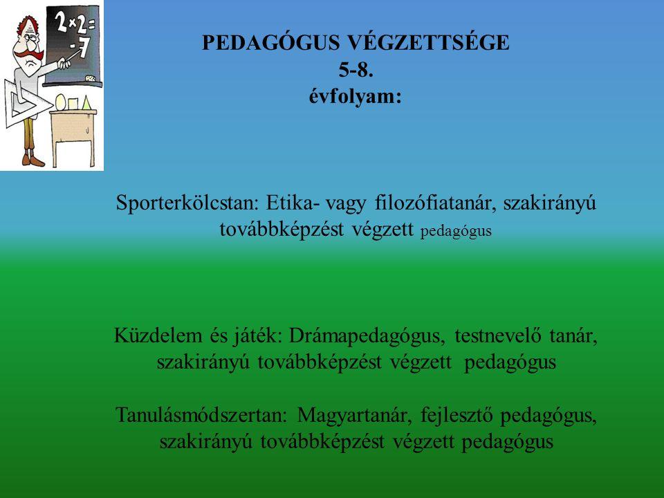 PEDAGÓGUS VÉGZETTSÉGE 5-8.