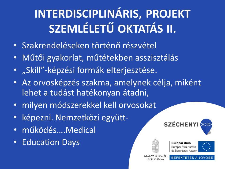 INTERDISCIPLINÁRIS, PROJEKT SZEMLÉLETŰ OKTATÁS II.