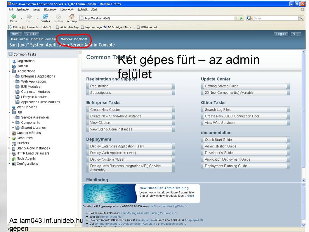 Két gépes fürt – az admin felület Az iam043.inf.unideb.hu gépen
