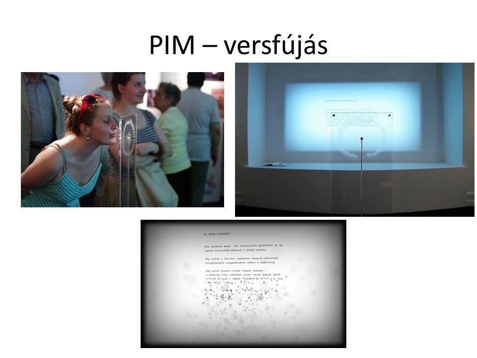 PIM – versfújás