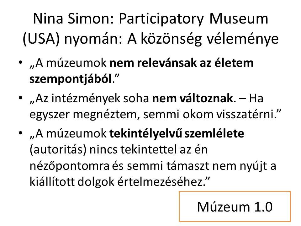 """Közönség vélemény """"A múzeum nem kreatív hely, ahol lehetőség lenne az önkifejezésre és arra, hogy hogy a közönség is hozzá tegyen valamit a történelemhez, művészethez, tudományhoz. """"A múzeumban nincs kényelmes közösségi tér, ahol a barátaimmal vagy akár idegenekkel beszélgethetnék, megoszthatnám gondolataimat."""