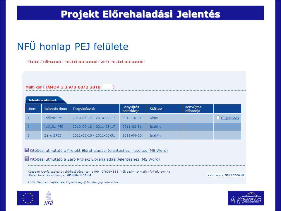Projekt Előrehaladási Jelentés NFÜ honlap PEJ felülete