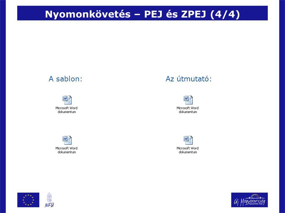 Nyomonkövetés – PEJ és ZPEJ (4/4) A sablon:Az útmutató: