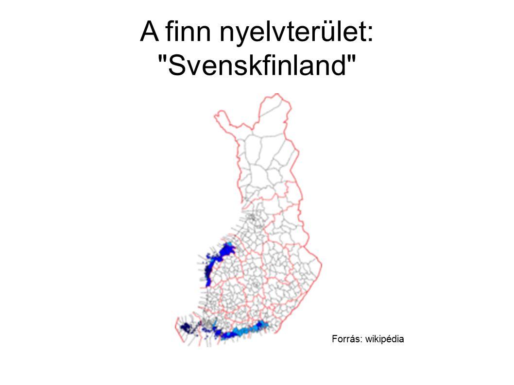 A finn nyelvterület: Svenskfinland Forrás: wikipédia