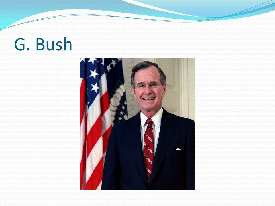 G. Bush