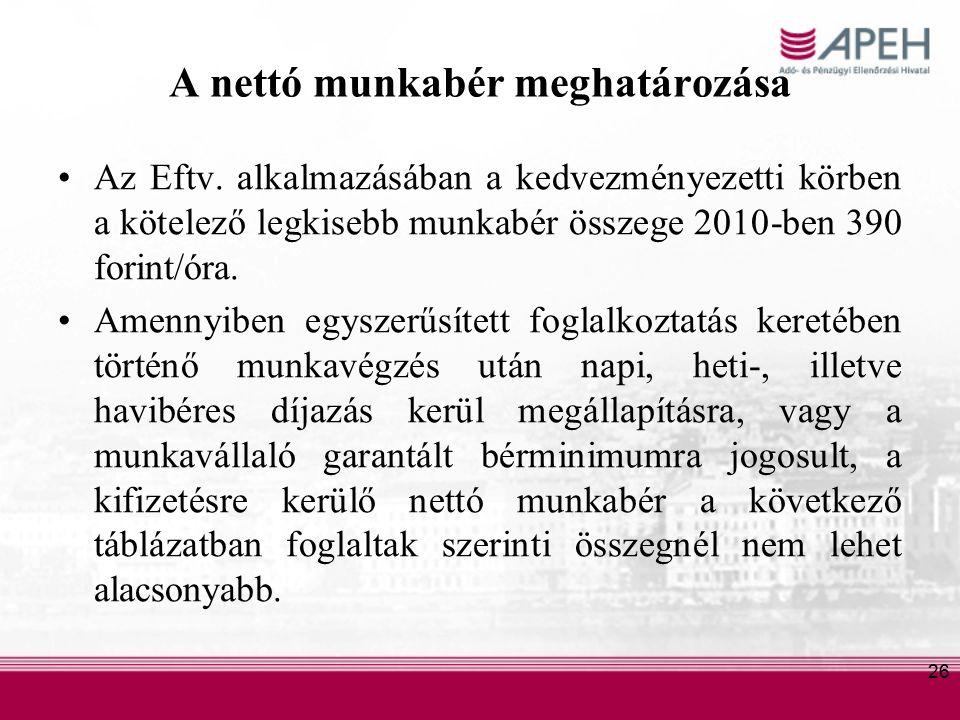 26 A nettó munkabér meghatározása Az Eftv.