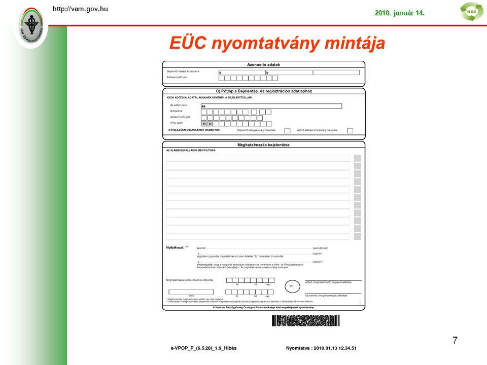 EÜC nyomtatvány mintája http://vam.gov.hu 2010. január 14. 7