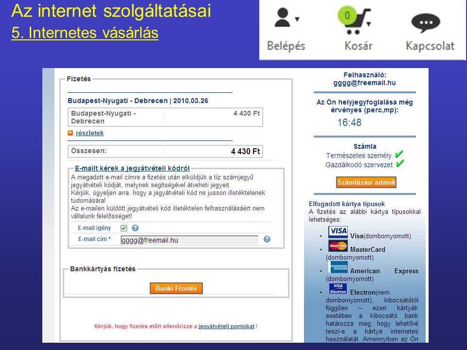 Fizetés Az internet szolgáltatásai 5.