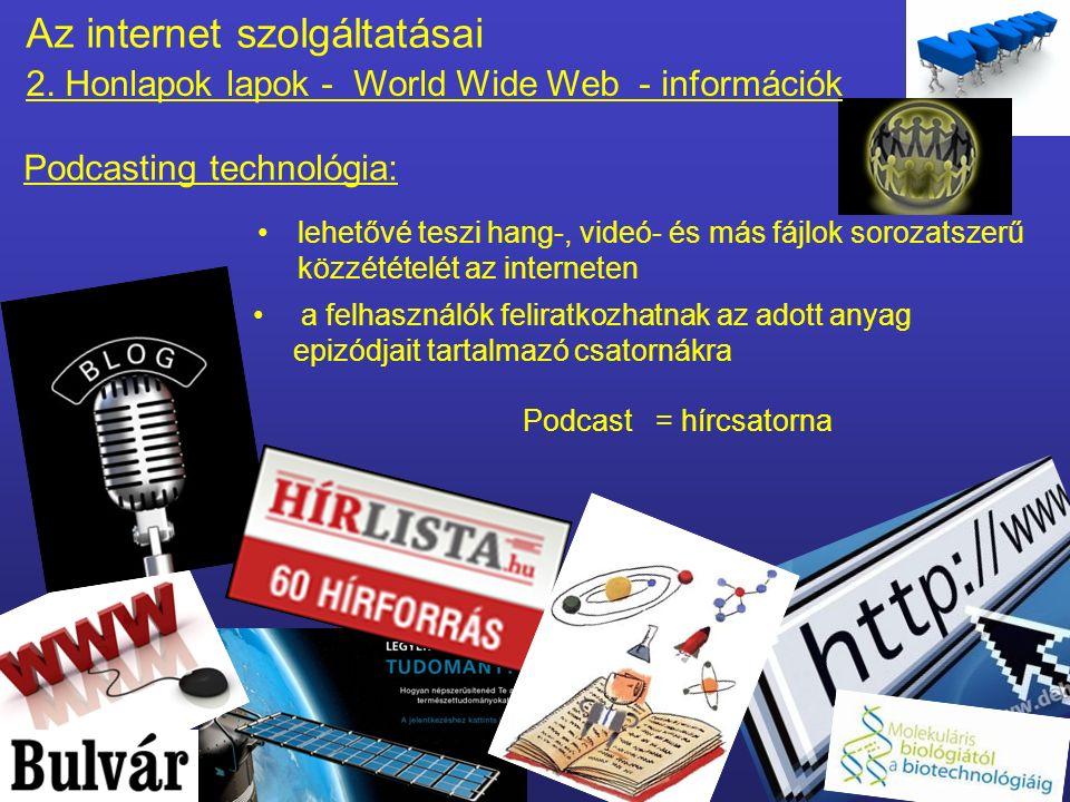Az internet szolgáltatásai 2.
