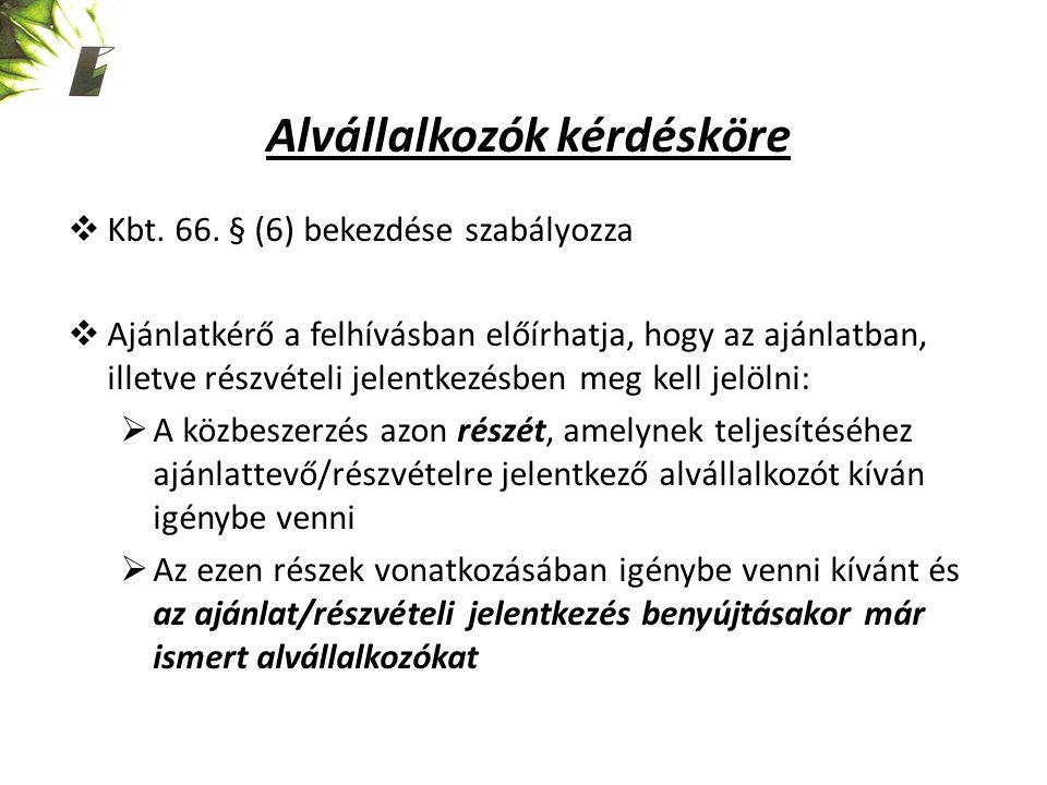 Alvállalkozók kérdésköre  Kbt. 66.