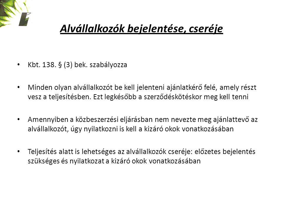 Alvállalkozók bejelentése, cseréje Kbt. 138. § (3) bek.