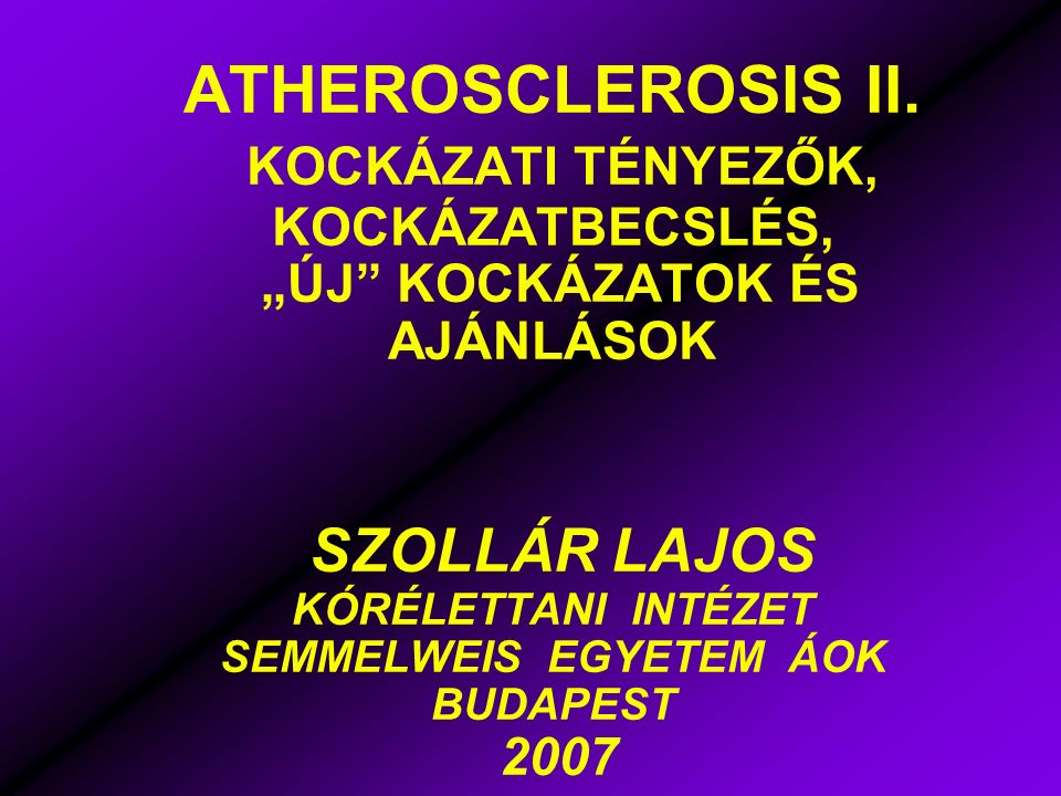 ATHEROSCLEROSIS II.