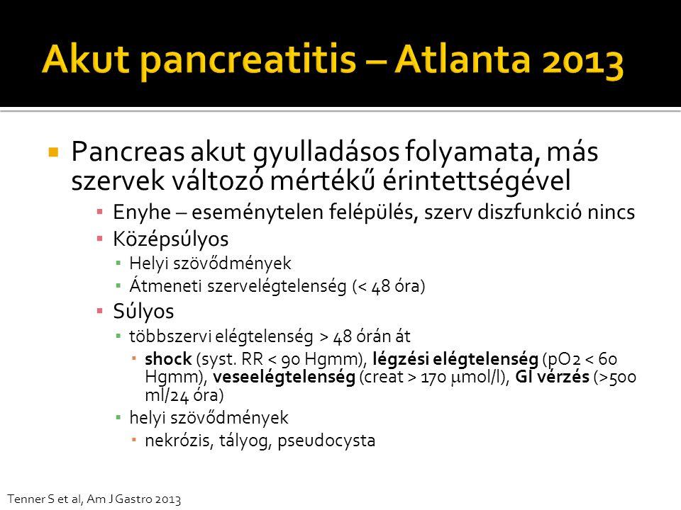  Pancreas akut gyulladásos folyamata, más szervek változó mértékű érintettségével ▪ Enyhe – eseménytelen felépülés, szerv diszfunkció nincs ▪ Középsú