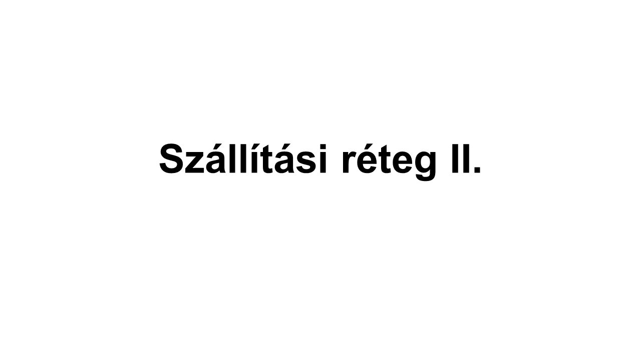 Szállítási réteg II.