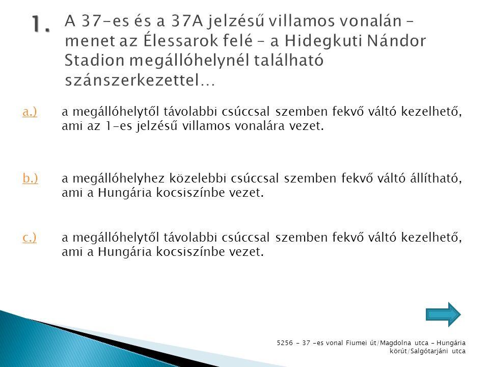 5256 - 37 -es vonal Fiumei út/Magdolna utca - Hungária körút/Salgótarjáni utca 1.