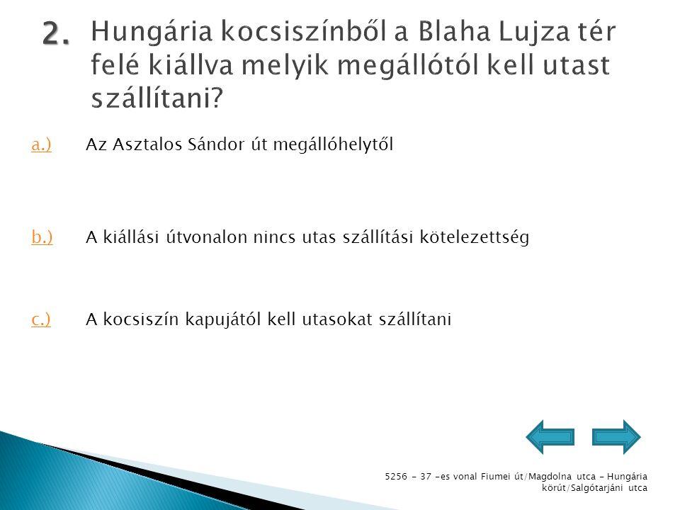 5256 - 37 -es vonal Fiumei út/Magdolna utca - Hungária körút/Salgótarjáni utca 3.