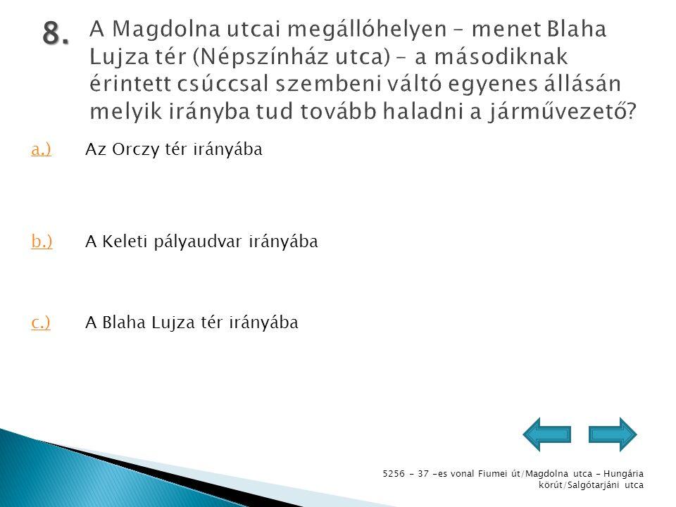 5256 - 37 -es vonal Fiumei út/Magdolna utca - Hungária körút/Salgótarjáni utca 8.