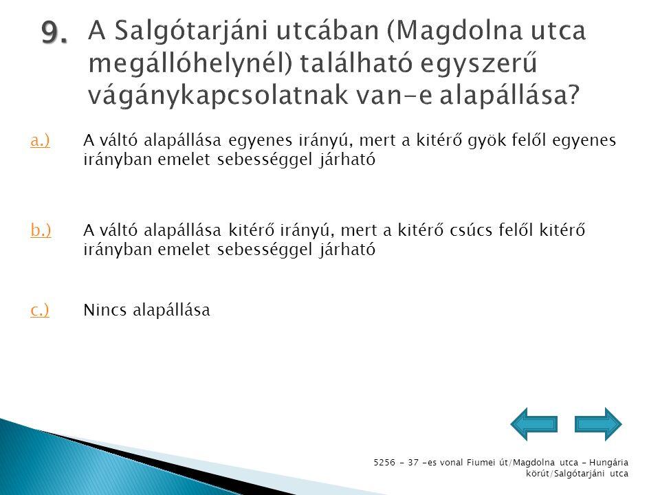 5256 - 37 -es vonal Fiumei út/Magdolna utca - Hungária körút/Salgótarjáni utca 10.
