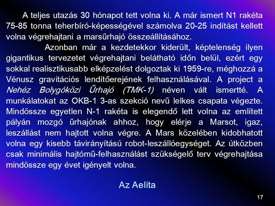 Az Aelita A teljes utazás 30 hónapot tett volna ki.