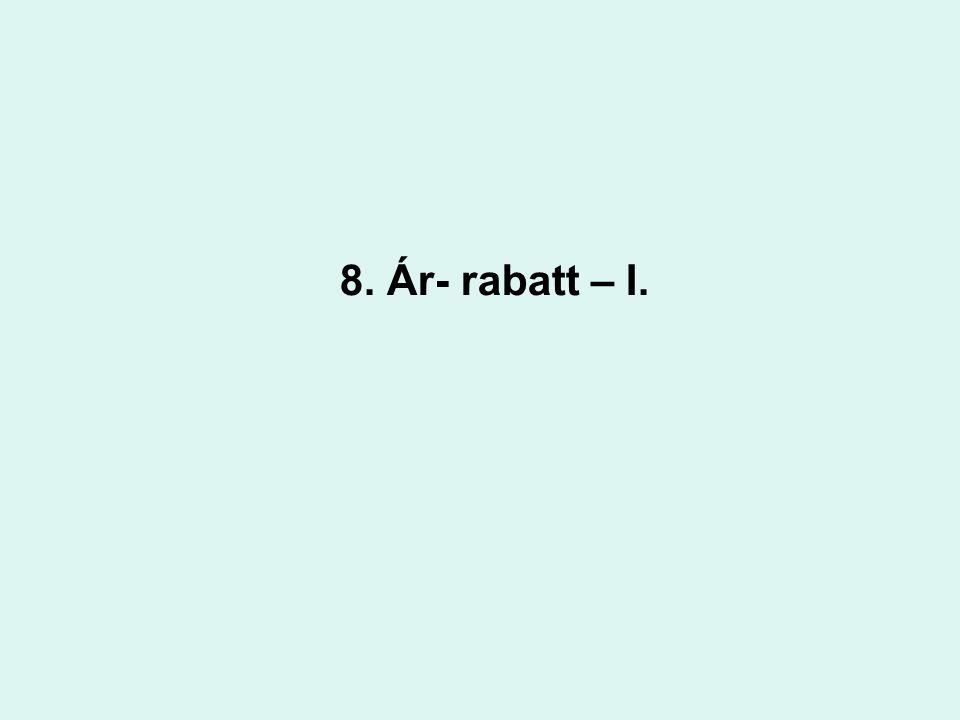 8. Ár- rabatt – I.