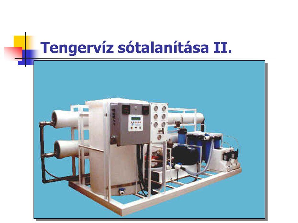 Tengervíz sótalanítása II.